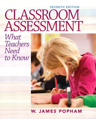 Classroom Assessment By Popham, W. James